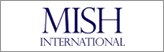 MISH International
